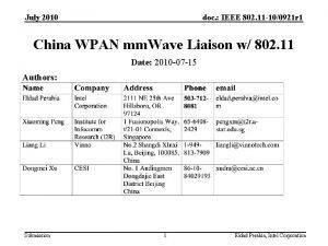July 2010 doc IEEE 802 11 100921 r