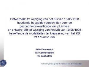 OntwerpKB tot wijziging van het KB van 10081998