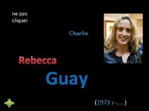 ne pas cliquer Charlie Rebecca Guay 1973 Diplme