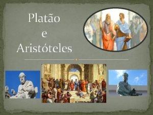 Plato e Aristteles Plato Filsofo Grego Poltica Cosmologia