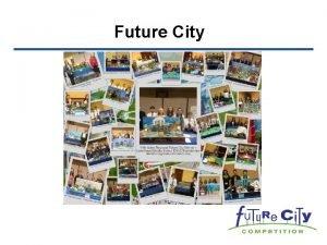Future City Presenters Lynn Olson Idaho Regional Future
