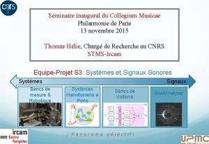 Sminaire inaugural du Collegium Musicae Philarmonie de Paris
