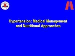 Hypertension Medical Management and Nutritional Approaches Hypertension Persistently