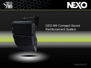 GEO M 6 Compact Sound Reinforcement System GEO
