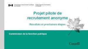 Projet pilote de recrutement anonyme Rsultats et prochaines