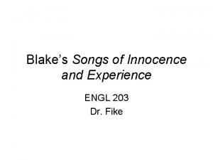 Blakes Songs of Innocence and Experience ENGL 203