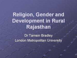 Religion Gender and Development in Rural Rajasthan Dr