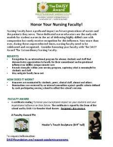 Honor Your Nursing Faculty Nursing Faculty have a