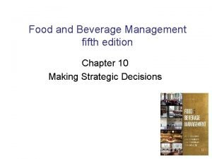 Food and Beverage Management fifth edition Chapter 10