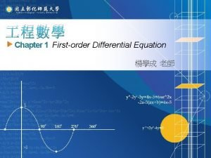 Chapter 1 Firstorder Differential Equation 1 1 Ordinary