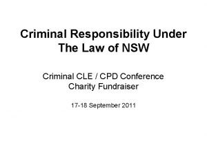 Criminal Responsibility Under The Law of NSW Criminal