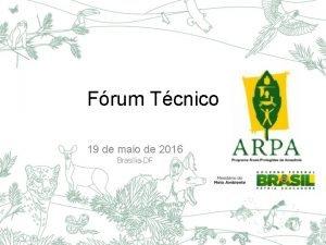 Frum Tcnico 19 de maio de 2016 BrasliaDF