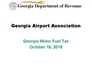 Georgia Department of Revenue Georgia Airport Association Georgia