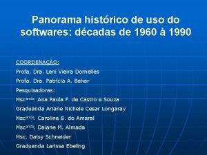 Panorama histrico de uso do softwares dcadas de