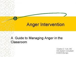 Anger Intervention A Guide to Managing Anger in