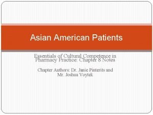 Asian American Patients Essentials of Cultural Competence in