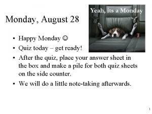 Monday August 28 Happy Monday Quiz today get