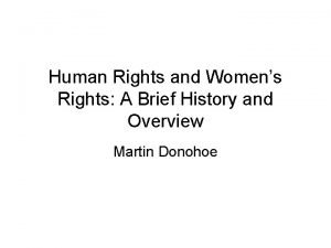 Human Rights and Womens Rights A Brief History
