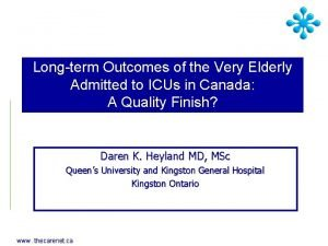 Longterm Outcomes of the Very Elderly Admitted to