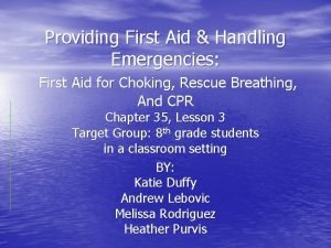 Providing First Aid Handling Emergencies First Aid for