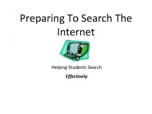 Preparing To Search The Internet Helping Students Search