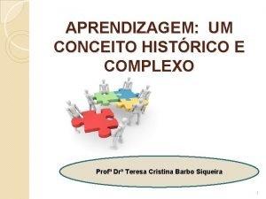 APRENDIZAGEM UM CONCEITO HISTRICO E COMPLEXO Prof Dr