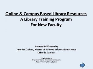 Online Campus Based Library Resources A Library Training