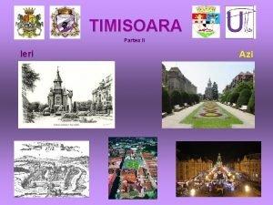 TIMISOARA Partea II Ieri Azi Palatele Palatul Loffler