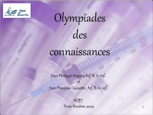 Olympiades connaissances JeanPhilippe Arguin Inf B Sc inf