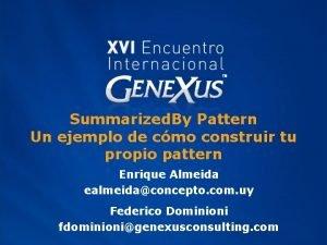 Summarized By Pattern Un ejemplo de cmo construir