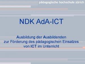 NDK Ad AICT Ausbildung der Ausbildenden zur Frderung