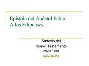Epstola del Apstol Pablo A los Filipenses Sntesis