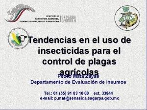 Tendencias en el uso de insecticidas para el