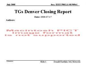 July 2008 doc IEEE P 802 11 08909
