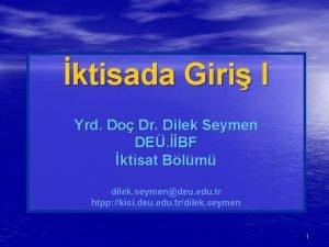 ktisada Giri I Yrd Do Dr Dilek Seymen