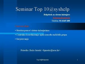 Seminar Top 10syshelp Helpdesk za sisteminenjere Sistemaccarnet hr