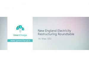 New England Electricity Restructuring Roundtable www greencharge n