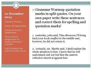 Grammar Warmup quotation 01 December 2014 Grammar warmup