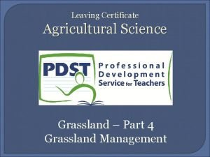 Leaving Certificate Agricultural Science Grassland Part 4 Grassland