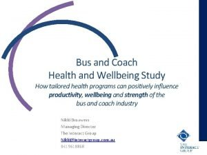 Bus and Coach Health and Wellbeing Study How