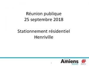 Runion publique 25 septembre 2018 Stationnement rsidentiel Henriville
