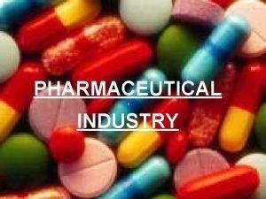 PHARMACEUTICAL INDUSTRY INTRODUCTION Turkeys pharmaceutical production makes it