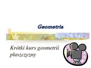 Geometria Krtki kurs geometrii paszczyzny Kty i wielokty