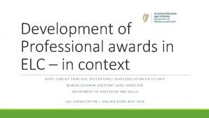 Development of Professional awards in ELC in context