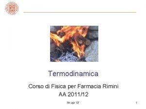 Termodinamica Corso di Fisica per Farmacia Rimini AA