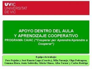 APOYO DENTRO DEL AULA Y APRENDIZAJE COOPERATIVO PROGRAMA