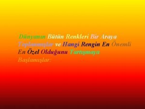 Dnyann Btn Renkleri Bir Araya Toplanmlar ve Hangi
