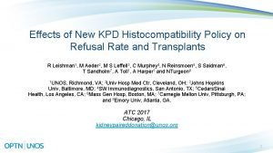 Effects of New KPD Histocompatibility Policy on Refusal