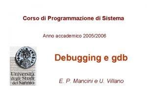 Corso di Programmazione di Sistema Anno accademico 20052006