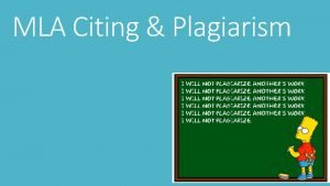 MLA Citing Plagiarism Why do we Cite Citing